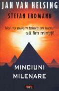 Minciuni milenare - Jan Van Helsing, Stefan Erdmann