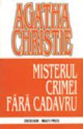 Misterul crimei fara cadavru - Agatha Christie