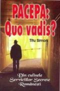 Pacepa - Quo vadis? - Titu Simon