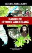 Pagini de istorie americana - Claudia Maria Radu