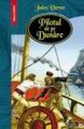 Pilotul de pe Dunare - Jules Verne