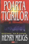 Poarta tigrilor - Henry Meigs