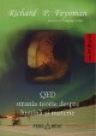 QED strania teorie despre lumina si materie - Richard P. Feyman