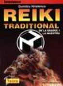 Reiki traditional de la gradul I la maestru - Dumitru Hristenco