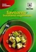 Savoarea bucatariei vegetariene -