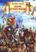 Scantei de peste veacuri. Povestiri istorice partea a II-a - Dumitru Almas