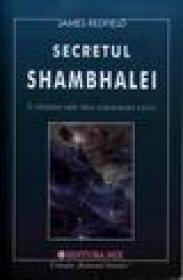 Secretul shambhalei - James Redfield