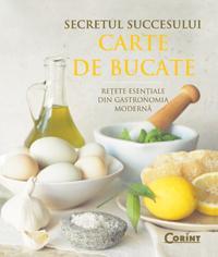 Secretul succesului. Carte de bucate  - Chuck Williams
