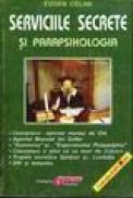 Serviciile secrete si parapsihologia - Eugen Celan