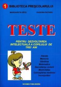 Teste pentru dezvoltarea intelectuala a copilului de trei ani - Margareta Gifei, Eugenia Rotaru