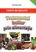 Tratamentul bolilor prin alimentatie - Victor Duta