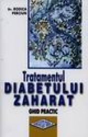 Tratamentul diabetului zaharat - Rodica Perciun