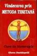 Vindecarea prin metoda tibetana - Giuna Davidasvili