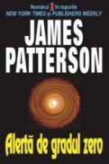 Alerta de gradul zero - James Patterson
