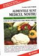 Alimentele sunt medicul nostru - Louise Gauthier