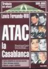 Atac la Casablanca - Lewis Fernado-Will