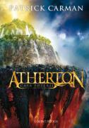 Atherton - casa puterii  - Patrick Carman