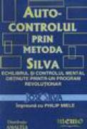 Auto-control prin metoda Silva - Jose Silva