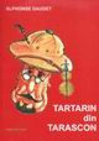 Aventurile miraculoase ale lui Tartarin din Tarascon - Alphonse Daudet