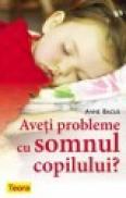 Aveti probleme cu somnul copilului? - Anne Bacus