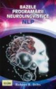 Bazele Programarii Neuro-Lingvistice - Robert B. Dilts