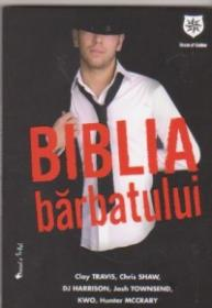Biblia barbatului - Clay Travis, Chris Shaw