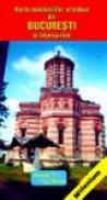 Bucuresti - harta manastirilor (scara: 1:25.000 si 1:150.000) -