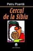 Cercul de la Sibiu - Petru Poanta