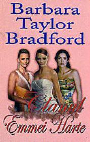 Clanul Emmei Harte - Barbara Taylor Bradford