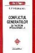Conflictul generatiilor - P.p. Negulescu