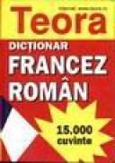 Dictionar Francez-Roman - Sanda Mihaescu Cirsteanu