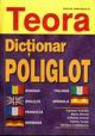 Dictionar Poliglot - Carmen Nedelcu, Maria Iliescu, Gabriela Scurtu, Valeria Neagu, Adriana Costachescu