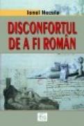 Disconfortul de a fi roman - Ionel Necula
