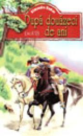 Dupa douazeci de ani - Alexandre Dumas