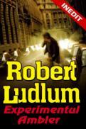 EXPERIMENTUL AMBLER - Robert Ludlum