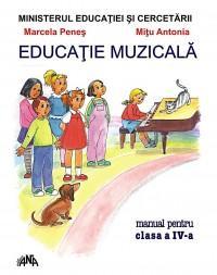 Educatie muzicala, manual pentru clasa a IV-a - Marcela Penes