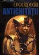 Enciclopedia Antichitatii - Horia C. Matei