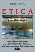 Etica - Demonstrata dupa metoda geometrica si impartita in cinci parti - Benedict Spinoza