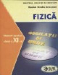 Fizica F1 + F2 Manual pentru clasa a XI-a - Daniel Ovidiu Crocnan