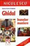 Ghidul bunelor maniere - Sylvie Anne-Chatelet