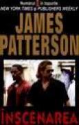 Inscenarea - James Patterson