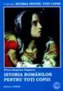 Istoria Romanilor pentru toti copiii - Petru Demetru Popescu