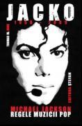 JACKO (1958-2009) - Michael Jackson, Regele Muzicii Pop - Thomas W. Hook