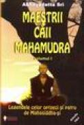 Maestrii caii mahamudra vol. 1 - Abhayadatta Sri