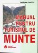 Manual pentru turismul de munte - Florian Frazzei