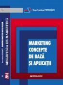 Marketing.Concepte de baza si aplicatii - Eva-Cristina Petrescu
