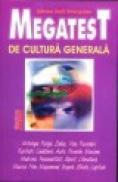 Megatest de cultura generala - Mircea Emil Geoprgescu