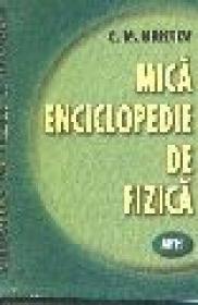 Mica enciclopedie de fizica - C.m. Hristev