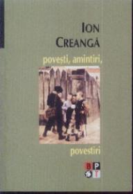 Povesti Amintiri Povestiri - Ion Creanga