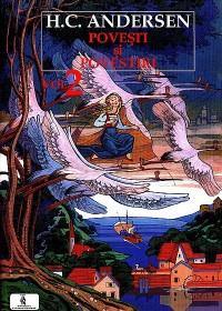 Povesti si povestiri Vol.2 - Andersen Hans Christian